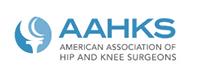 American Association of Hip & Knee Surgeons - AAHKS